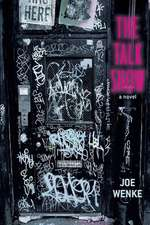 The Talk Show a Novel