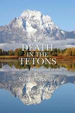 Death in the Tetons