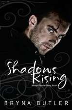 Shadows Rising