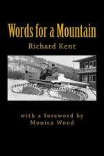 Words for a Mountain