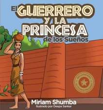 El Guerrero y la Princesa de los Sueños