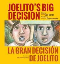 Joelito's Big Decision/La Gran Decision de Joelito:  Classroom Edition