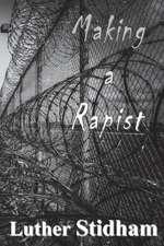 Making a Rapist