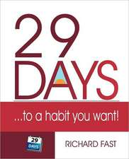 29 Days ... to a Habit You Want!:  Field Guide