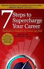 7 Steps to Supercharge Your Career