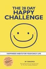 The 28 Day Happy Challenge