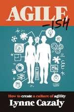 Agile-Ish