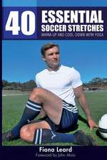 40 Essential Soccer Stretches