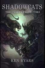 Shadowcats the Unseen Protectors