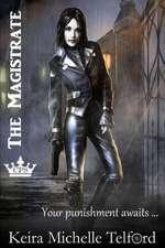 The Magistrate:  Invidia