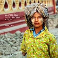 Burmese Gaze