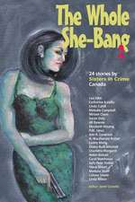 The Whole She-Bang 2