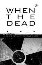 When the Dead