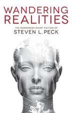 Wandering Realities