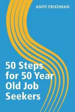 50 Steps for 50 Year Old Job Seekers:  The Four Keys