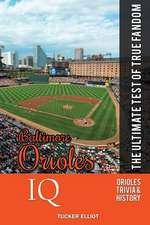 Baltimore Orioles IQ:  The Ultimate Test of True Fandom