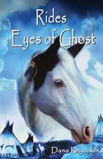 Rides Eyes of Ghost