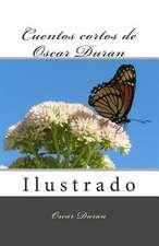 Cuentos Cortos de Oscar Duran