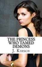 The Princess Who Tamed Demons