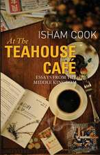 At the Teahouse Cafe