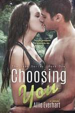 Choosing You (the Jade Series #1)
