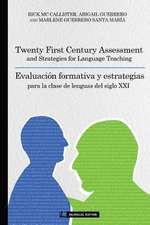 Twenty First Century Assessment and Strategies for Language Teaching