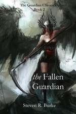 The Fallen Guardian (the Guardian Chronicles, #2)