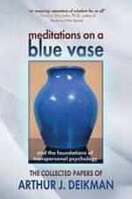 Meditations on a Blue Vase and the Foundations of Transpersonal Psychology