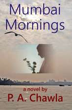 Mumbai Mornings