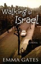 Walking to Israel