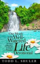 One Month of the Well-Watered Life Devotional