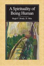 A Spirituality of Being Human