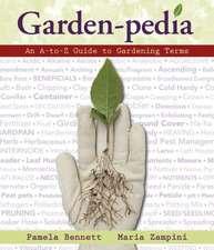 Garden-Pedia:  An A-To-Z Guide to Gardening Terms