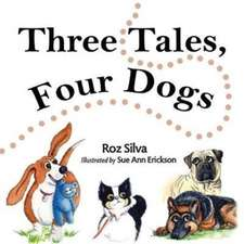 Three Tales, Four Dogs