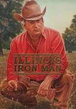 Illinois Iron Man by Tony Chamblin