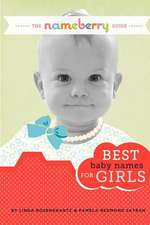 The Nameberry Guide Best Baby Names for Girls