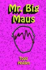 Mr. Big Maus