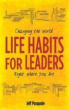 Life Habits for Leaders