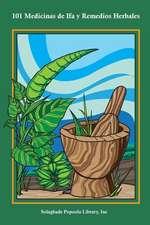 101 Medicinas de Ifa y Remedios Herbales