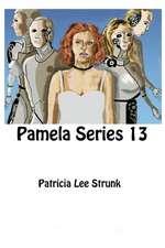 Pamela Series 13
