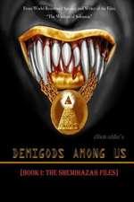 Demigods Among Us