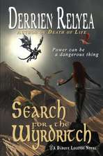 Search for the Wyrdritch