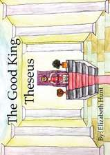 The Good King Theseus