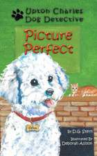 Picture Perfect: Upton Charles-Dog Detective