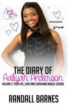 The Diary of Aaliyah Anderson Volume II