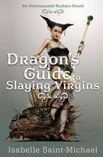 Dragon's Guide to Slaying Virgins