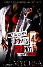 He Loves Me, He Loves You Not PT 4