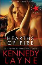 Hearths of Fire:  Red Starr, Book One