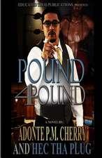 Pound 4 Pound