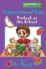 International Eats, Potluck at the School